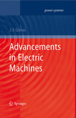 Gieras, Jacek F. - Advancements in Electric Machines, ebook