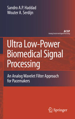 Haddad, Sandro A. P. - Ultra Low-Power Biomedical Signal Processing, ebook