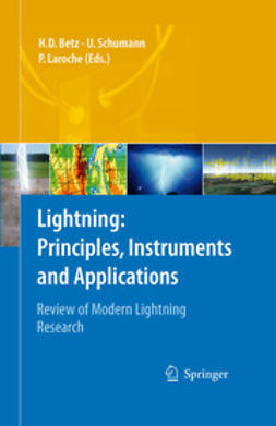 Betz, Hans Dieter - Lightning: Principles, Instruments and Applications, ebook