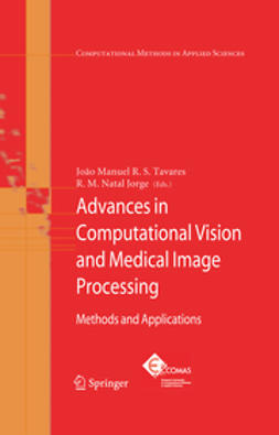 Jorge, R. M. Natal - Advances in Computational Vision and Medical Image Processing, ebook