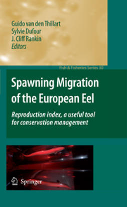 Dufour, Sylvie - Spawning Migration of the European Eel, ebook