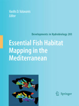 Valavanis, Vasilis D. - Essential Fish Habitat Mapping in the Mediterranean, ebook