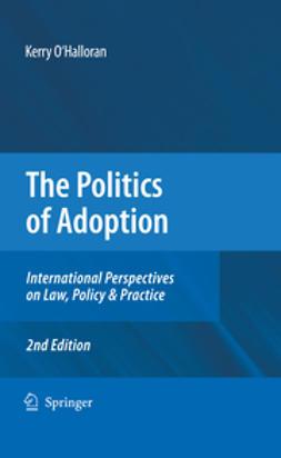 O'Halloran, Kerry - The Politics of Adoption, ebook