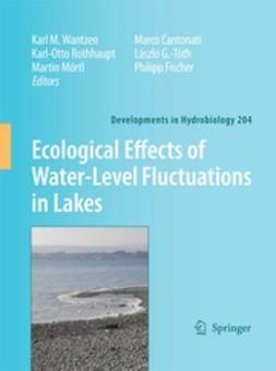 Wantzen, Karl M. - Ecological Effects of Water-Level Fluctuations in Lakes, ebook