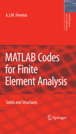 Ferreira, A. J. M. - MATLAB Codes for Finite Element Analysis, ebook
