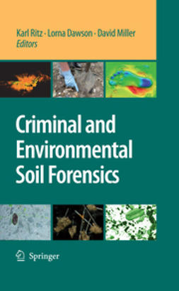 Ritz, Karl - Criminal and Environmental Soil Forensics, e-bok