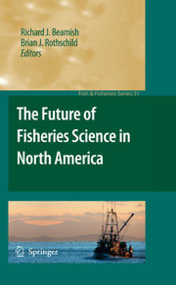 Beamish, Richard J. - The Future of Fisheries Science in North America, ebook