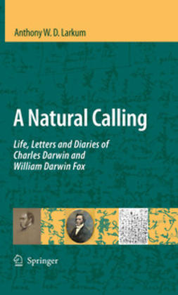 Larkum, Anthony W. D. - A Natural Calling, ebook