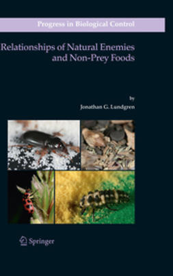 Lundgren, Jonathan G. - Relationships of Natural Enemies and Non-Prey Foods, ebook