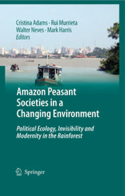 Adams, Cristina - Amazon Peasant Societies in a Changing Environment, ebook
