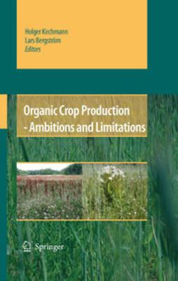 Bergström, Lars - Organic Crop Production – Ambitions and Limitations, e-bok