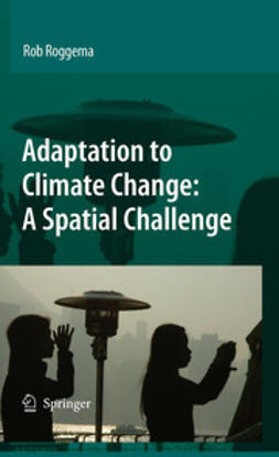 Roggema, Rob - Adaptation to Climate Change: A Spatial Challenge, ebook