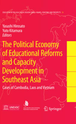 Hirosato, Yasushi - The Political Economy of Educational Reforms and Capacity Development in Southeast Asia, ebook
