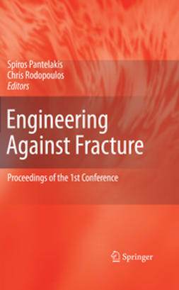 Pantelakis, Spiros - Engineering Against Fracture, ebook