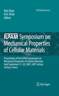 Fleck, N. A. - IUTAM Symposium on Mechanical Properties of Cellular Materials, e-kirja
