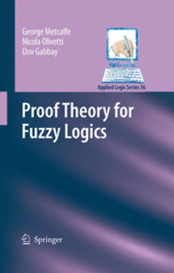 Gabbay, Dov - Proof Theory for Fuzzy Logics, ebook