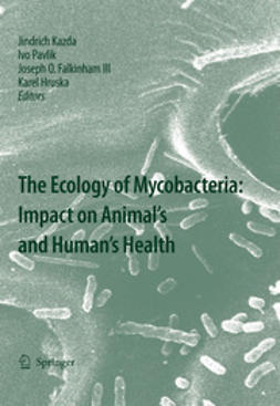Kazda, Jindrich - The Ecology of Mycobacteria: Impact on Animal's and Human's Health, ebook