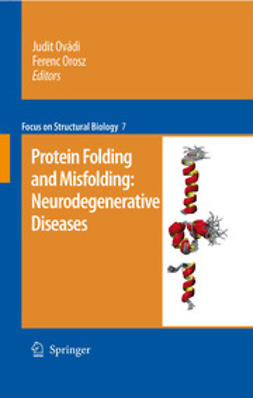 Orosz, Ferenc - Protein Folding and Misfolding: Neurodegenerative Diseases, ebook