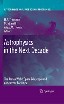 Stiavelli, Massimo - Astrophysics in the Next Decade, ebook