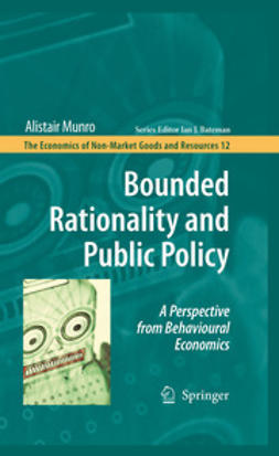 Munro, Alistair - Bounded Rationality and Public Policy, ebook