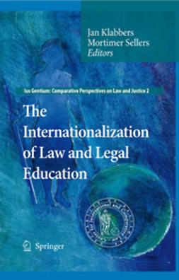 Klabbers, Jan - The Internationalization of Law and Legal Education, e-kirja