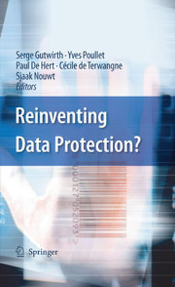 Gutwirth, Serge - Reinventing Data Protection?, e-kirja