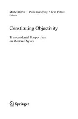 Bitbol, Michel - Constituting Objectivity, ebook