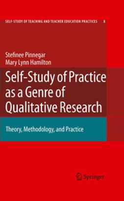 Hamilton, Mary Lynn - Self-study of Practice as a Genre of Qualitative Research, ebook