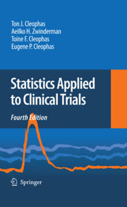 Cleophas, Eugene P. - Statistics Applied to Clinical Trials, e-bok