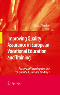 Visscher, Adrie J. - Improving Quality Assurance in European Vocational Education and Training, ebook