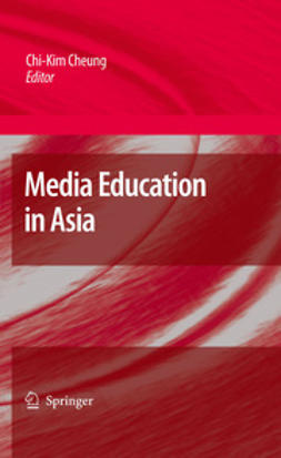 Cheung, Chi-Kim - Media Education in Asia, ebook