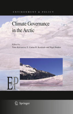 Koivurova, Timo - Climate Governance in the Arctic, ebook