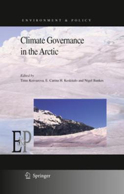 Koivurova, Timo - Climate Governance in the Arctic, ebook