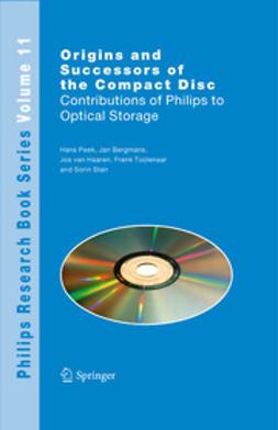Peek, Hans - Origins and Successors of the Compact Disc, ebook