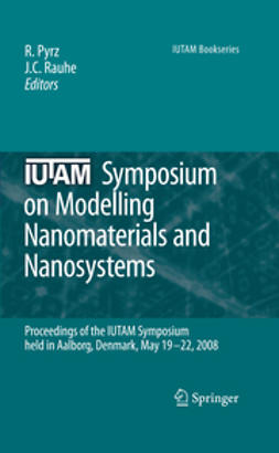 Pyrz, R. - IUTAM Symposium on Modelling Nanomaterials and Nanosystems, ebook