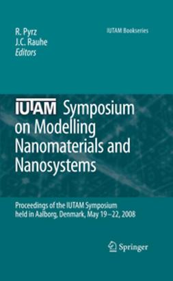 Pyrz, R. - IUTAM Symposium on Modelling Nanomaterials and Nanosystems, e-kirja