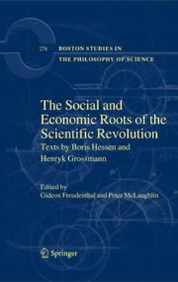 Freudenthal, Gideon - The Social and Economic Roots of the Scientific Revolution, e-bok