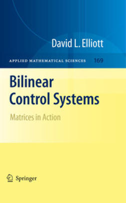 Elliott, David - Bilinear Control Systems, ebook