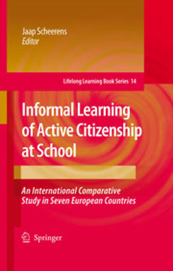 Scheerens, Jaap - Informal Learning of Active Citizenship at School, ebook