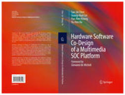 Chen, Sao-Jie - Hardware Software Co-Design of a Multimedia SOC Platform, ebook