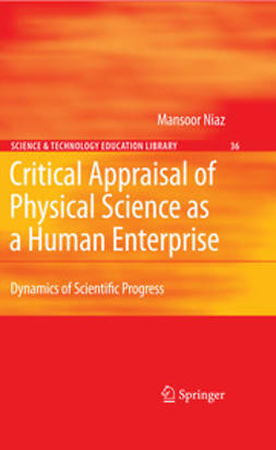 Niaz, Mansoor - Critical Appraisal of Physical Science as a Human Enterprise, ebook
