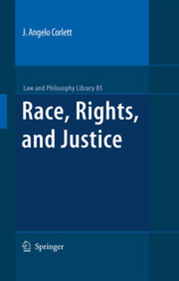 Corlett, J. Angelo - Race, Rights, and Justice, e-bok