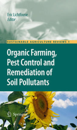 Lichtfouse, Eric - Organic Farming, Pest Control and Remediation of Soil Pollutants, ebook