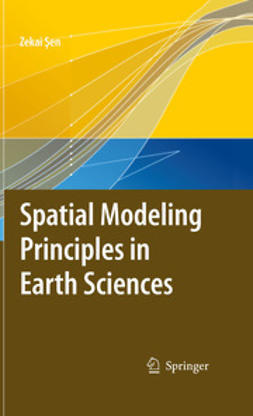 Sen, Zekai - Spatial Modeling Principles in Earth Sciences, ebook