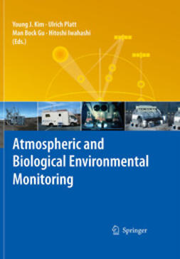 Kim, Young J. - Atmospheric and Biological Environmental Monitoring, e-bok