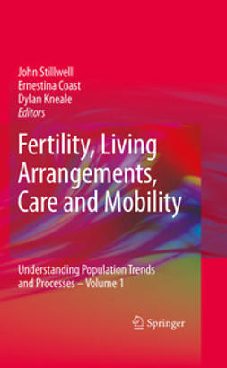 Kneale, Dylan - Fertility, Living Arrangements, Care and Mobility, ebook