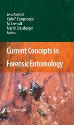 Amendt, Jens - Current Concepts in Forensic Entomology, e-kirja