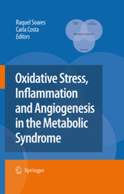 Costa, Carla - Oxidative Stress, Inflammation and Angiogenesis in the Metabolic Syndrome, ebook