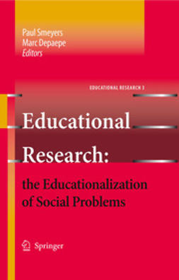 Smeyers, Paul - Educational Research: the Educationalization of Social Problems, ebook