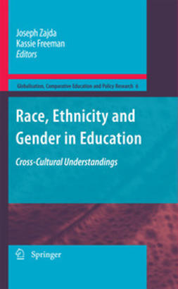 Zajda, Joseph - Race, Ethnicity and Gender in Education, ebook